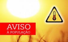AVISO | Alerta Amarelo | Prevenção dos Efeitos do Calor