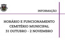 Cemitério Municipal | Funcionamento e horário de 31 outubro a 02 de novembro