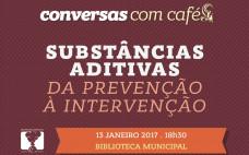"""Substâncias Aditivas da Prevenção à Intervenção nas """"Conversas com Café..."""""""