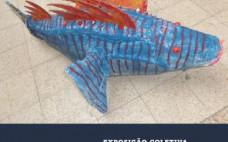 """""""Peixes do Rio - Escultura Criativa"""" . Exposição Coletiva dos Alunos do 12º ano do Curso de Artes Visuais"""