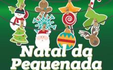"""Natal da Pequenada"" 8 dezembro no Centro Cultural"