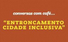 """""""Entroncamento - Cidade Inclusiva"""" . 7 outubro nas Conversas com Café..."""