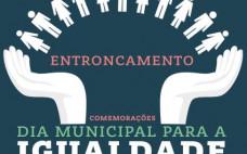 Comemorações do Dia Municipal para a Igualdade
