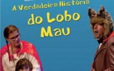 """Teatro Infantil """"A Verdadeira História do Lobo mau"""""""