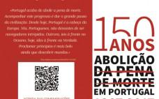 Comemorações dos 150 Anos da Abolição da Pena de Morte em Portugal