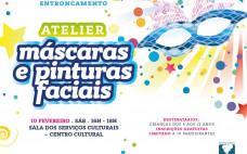 Celebração do Carnaval com Atelier de Máscaras e Pinturas Faciais