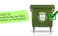 Covid-19: Direção Geral da Saúde recomenda - Tampas dos contentores de RSU devem ficar fechadas
