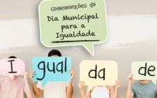 Comemorações do Dia Municipal para a Igualdade 2020