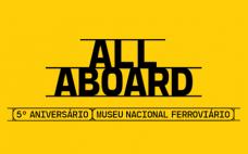 18 maio | Aniversário do Museu Nacional Ferroviário