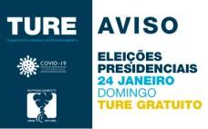 TURE gratuito | Eleições Presidenciais | 24 janeiro