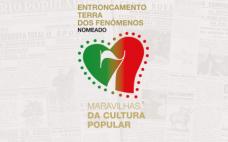 O Município do Entroncamento recebeu o Selo de Nomeado enquanto candidato à edição das 7 Maravilhas Maravilhas da Cultura Popular